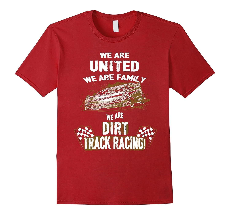 We're Family Dirt Track Racing Dob Tshirt