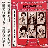 Mogadisco - Dancing Mogadishu (Somalia 1972 - 1991)