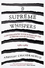 Supreme Whispers: Supreme Court Judges, 1980-90 Hardcover