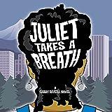 Juliet Takes a Breath: A Gabby Rivera Novel