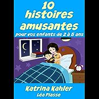 10 histoires amusantes pour vos enfants de 2 à 5 ans