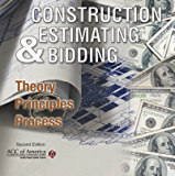 Construction Estimating and Bidding - Theory, Principles, Processes