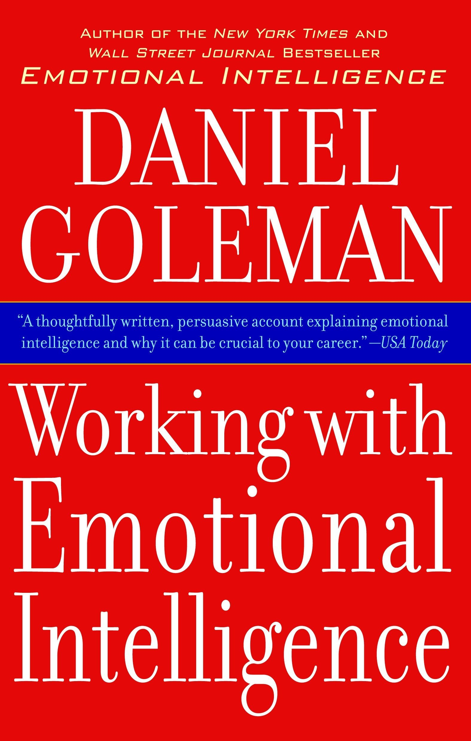 Working with Emotional Intelligence: Daniel Goleman: 9780553378580