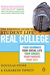 Real College: The Essential Guide to Student Life Kindle Edition