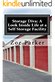 Storage Diva: A Look Inside Life at a Self Storage Facility