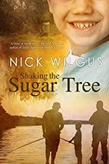 Shaking the Sugar Tree Kindle Edition