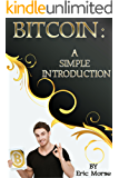 Bitcoin: A Simple Introduction