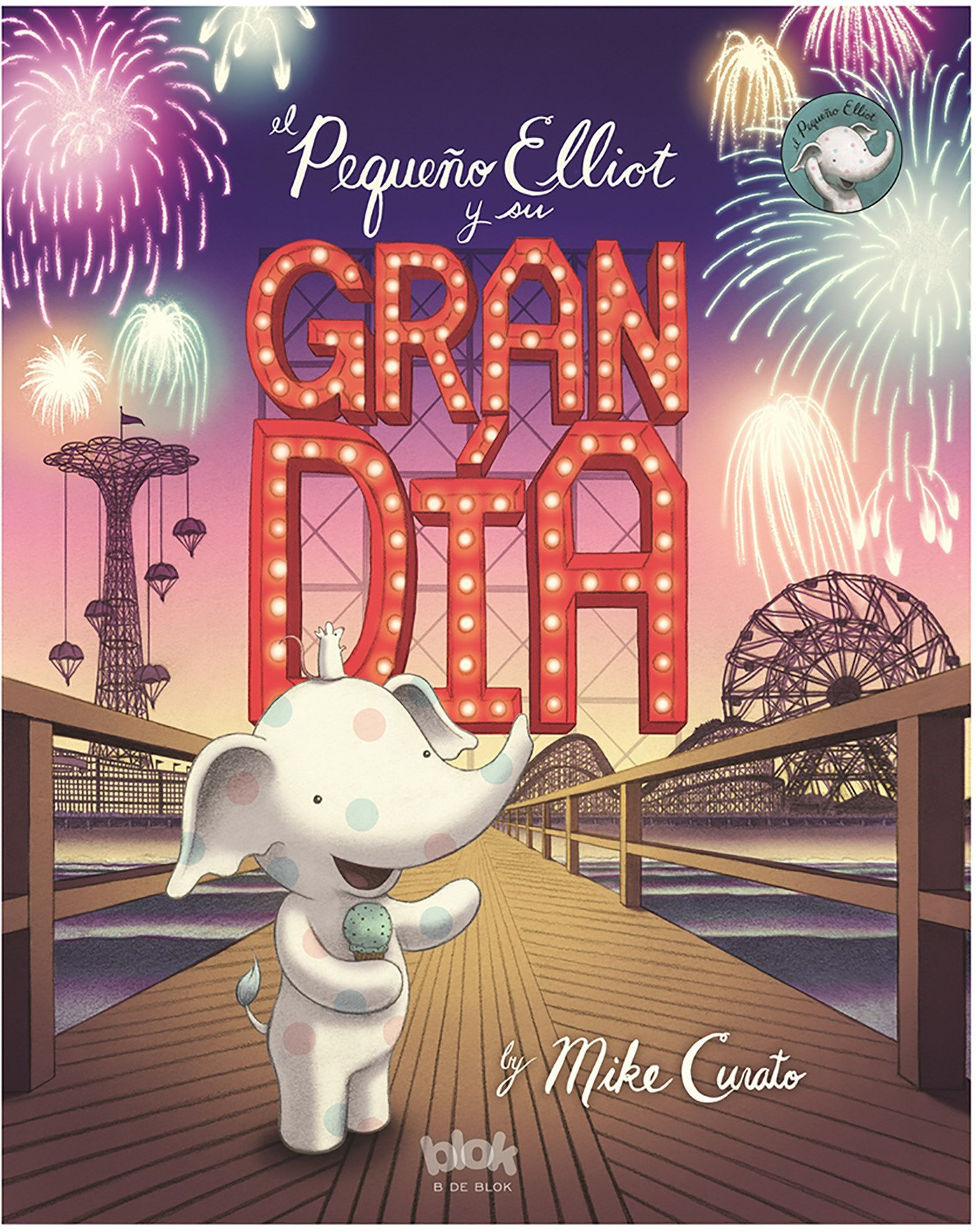 El pequeno Elliot y su gran dia (Spanish Edition) by Ingramcontent