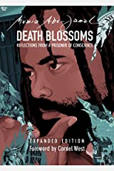 Death Blossoms: Reflections from a Prisoner of Conscience, Expanded Edition (City Lights Open Media) Kindle Edition