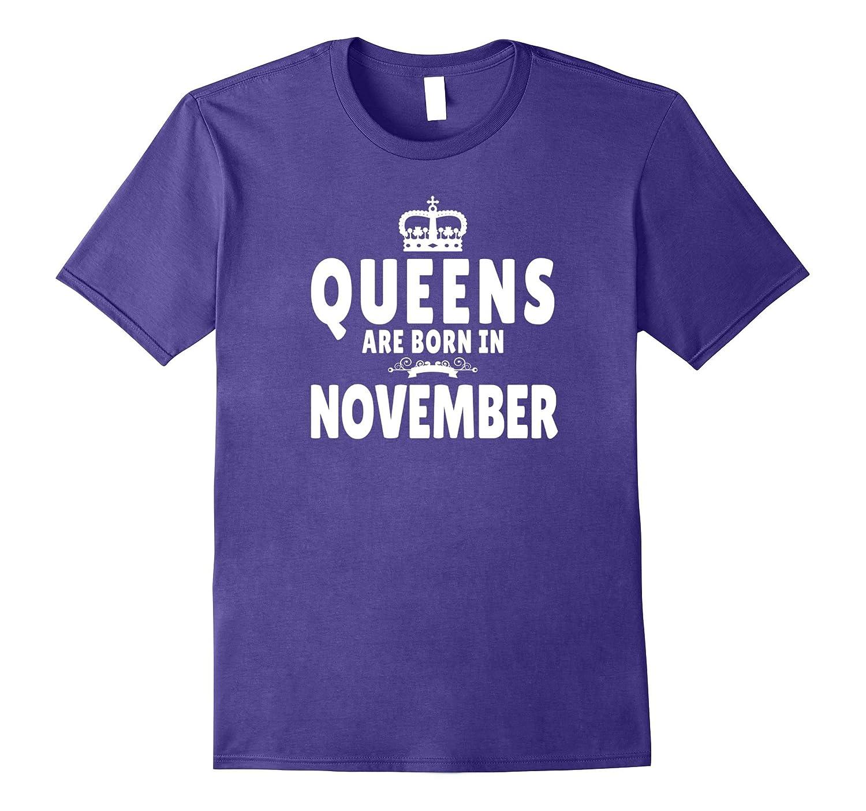 Crown Queens Born In November Tshirt-FL