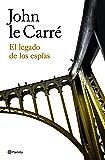 El legado de los espías (Volumen independiente) (Spanish Edition)