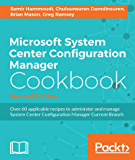 Microsoft System Center Configuration Manager Cookbook - Second Edition (English Edition)