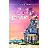The Inn at Dolphin Bay (Dolphin Bay Novel Book 1)