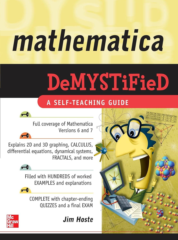 Mathematica DeMYSTiFied (English Edition) eBook: Hoste, Jim ...
