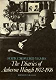 Four Crowded Years: Diaries, 1972-76