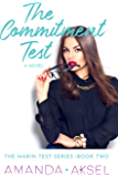 The Commitment Test (The Marin Test Series)
