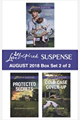 Harlequin Love Inspired Suspense August 2018 - Box Set 2 of 2: Texas Baby Pursuit\Protected Secrets\Cold Case Cover-Up Kindle Edition