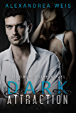 Dark Attraction: The Corde Noire Series Book 2