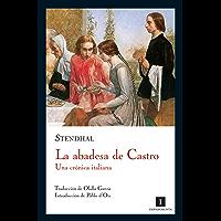 La abadesa de Castro: Una crónica italiana (Impedimenta