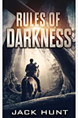 Rules of Darkness: A Post-Apocalyptic EMP Survival Thriller (Survival Rules Series Book 3) Kindle Edition