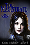 The Magistrate (The Prisonworld Trilogy Book 1)