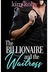 The Billionaire and the Waitress (Clean Billionaire Romance Reads Book 2) Kindle Edition