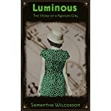 Luminous: The Story of a Radium Girl