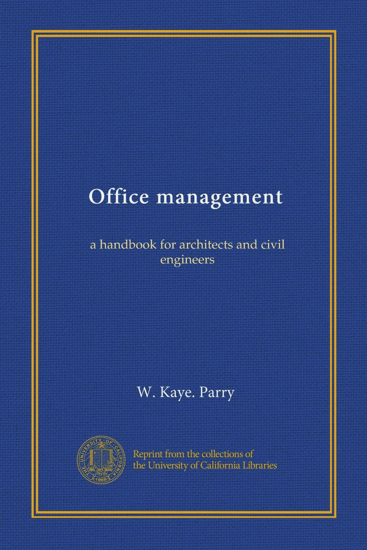 Office management (Vol-1): a handbook for architects and civil engineers PDF