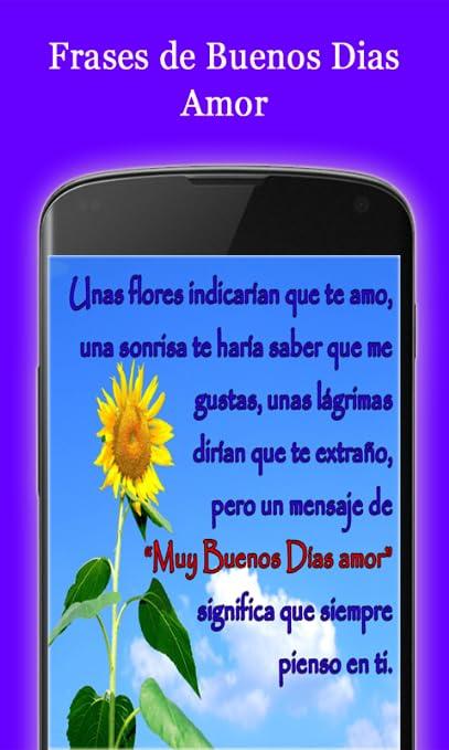 Amazon Com Frases De Buenos Dias Amor Appstore For Android