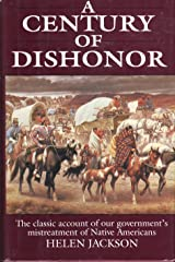 A Century of Dishonor Hardcover