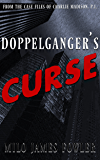 Doppelgänger's Curse (The Case Files of Charlie Madison, P.I.)