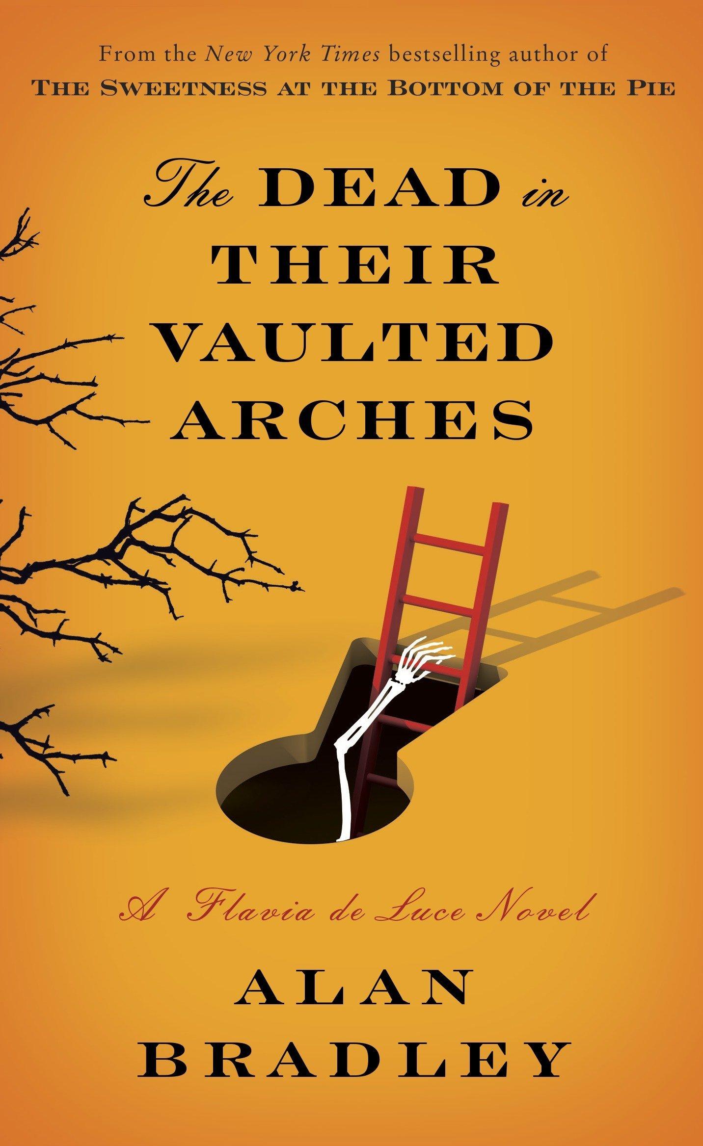 Amazon.com: The Dead in Their Vaulted Arches: A Flavia de Luce Novel  (9780385344050): Alan Bradley: Books