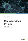 Microservices Primer: A Short Overview (English Edition)