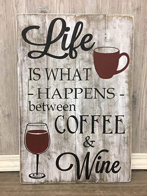 Life Is What Happens Between Wine and Coffee Vinyl Wall Decal W// Coffee Cup Wine