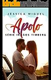 Apolo (Irmãos Timberg Livro 2)