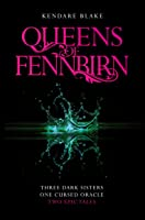 Queens Of Fennbirn: Two Three Dark Crowns