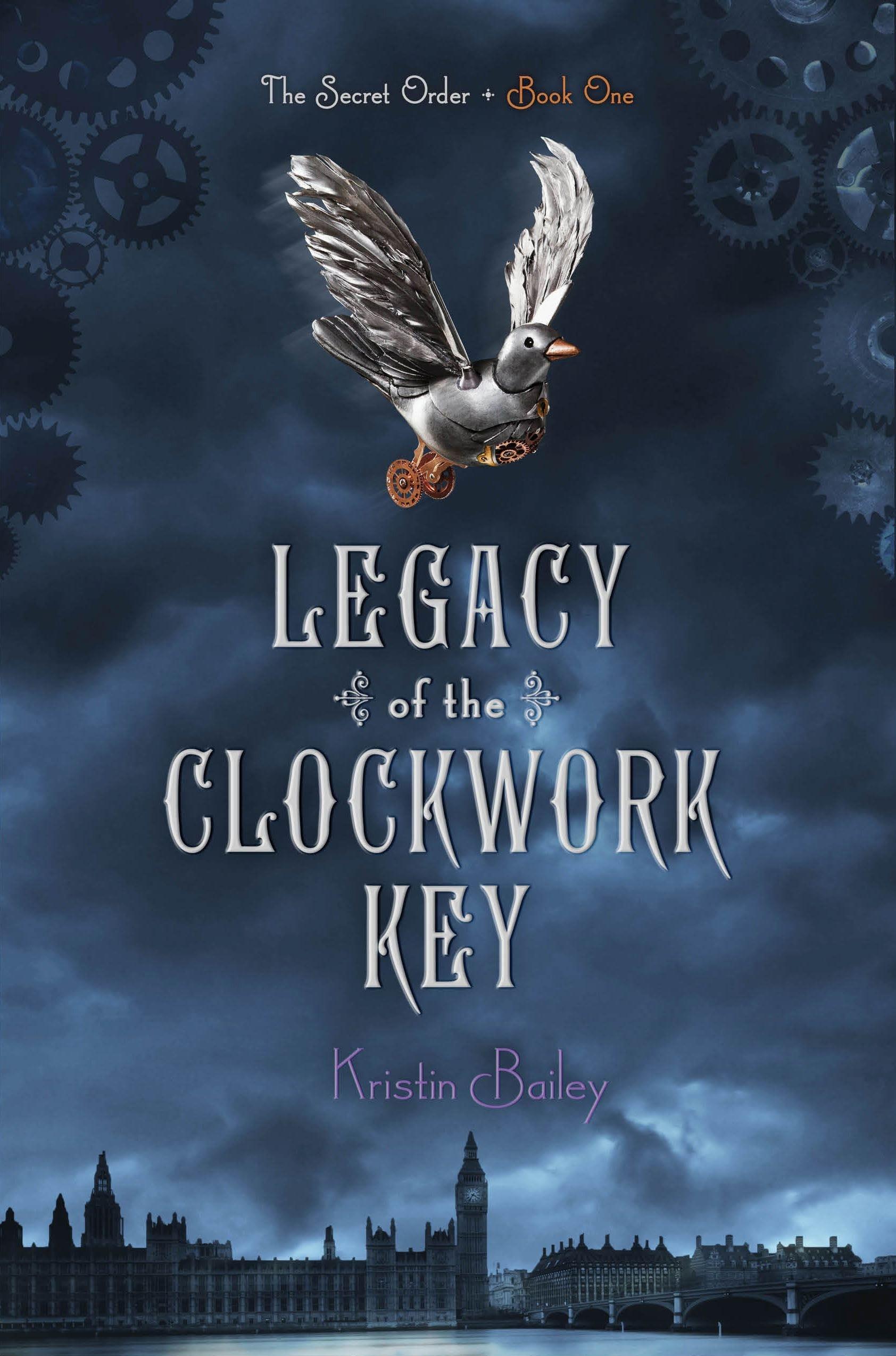 Amazon: Legacy Of The Clockwork Key (the Secret Order) (9781442440272):  Kristin Bailey: Books