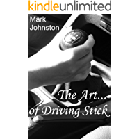 The Art of Driving Stick