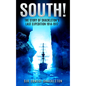 South! (Annotated): The Story of Shackleton's Last Expedition 1914-1917