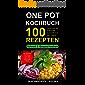 One Pot Kochbuch: Das große Eintopf Rezeptbuch mit über 100 leckeren Rezepten - schnell & gesund kochen Inkl. Gerichte für Kinder, Pasta & Nudeln selber machen, Low Carb, glutenfrei, Topf Meals