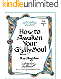How to Awaken Your Godly Soul: Calligraphy Artnotes from Lectures by Rabbi Elchonon Tauber (Joyfully Jewish Book 2)