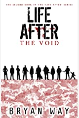 Life After: The Void