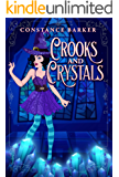 Crooks and Crystals (A Hocus Pocus Cozy Witch Mystery Series Book 3)