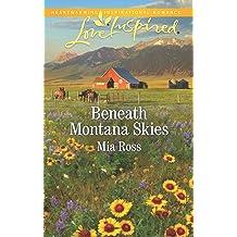 Beneath Montana Skies (Mustang Ridge Book 1) Jan 1, 2019