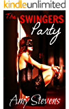 THE SWINGERS PARTY: Sharing My Wife For The First Time
