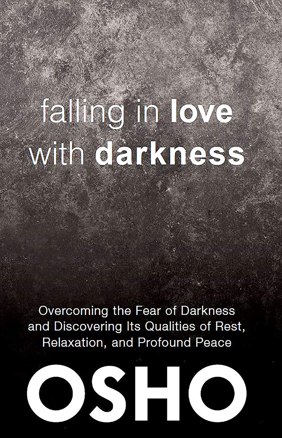 Falling in Love With Darkness: overcoming the fear of darkness and ...