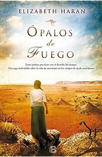 Opalos de fuego (Spanish Edition)