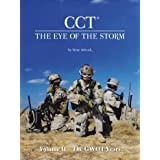 Cct-The Eye of the Storm: Volume Ii – the Gwot Years