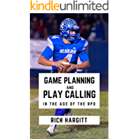 Game Planning & Play Calling in the Age of the RPO (English Edition)