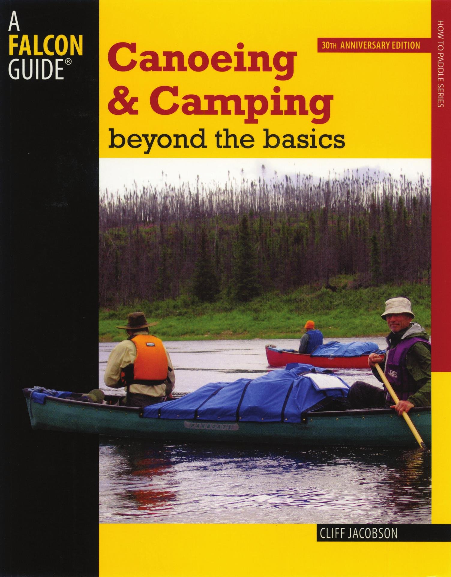Canoeing & Camping Beyond the Basics 30th Anniversary Edition (English Edition)